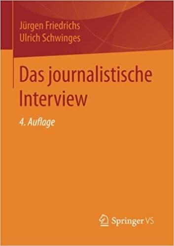 Jürgen Friedrichs, Ulrich Schwinges: Interviewte in die Zange nehmen