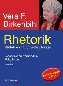 Vera F. Birkenbihl - Rhetorik