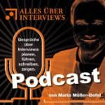 Podcast über Interviews