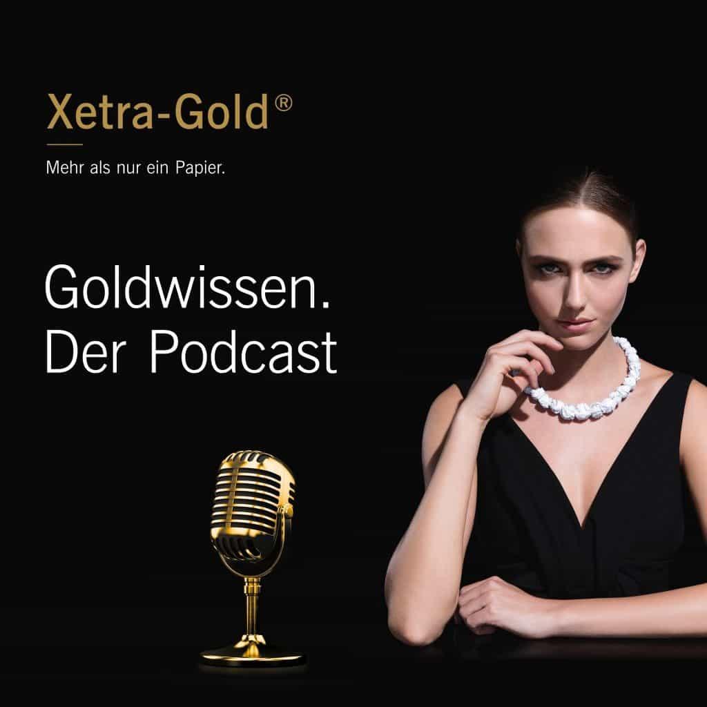 Im Xetra-Gold-Podcast reden wir über Gold